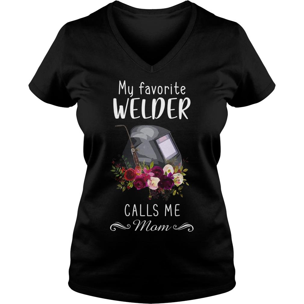 My Favorite Welder Calls Me Mom V Neck