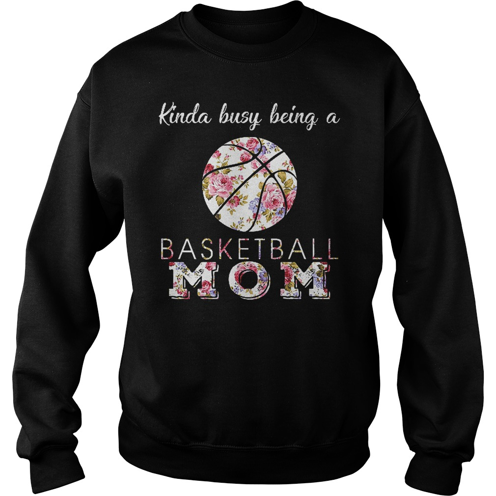 Kinda Busy Being A Basketball Mom Sweater