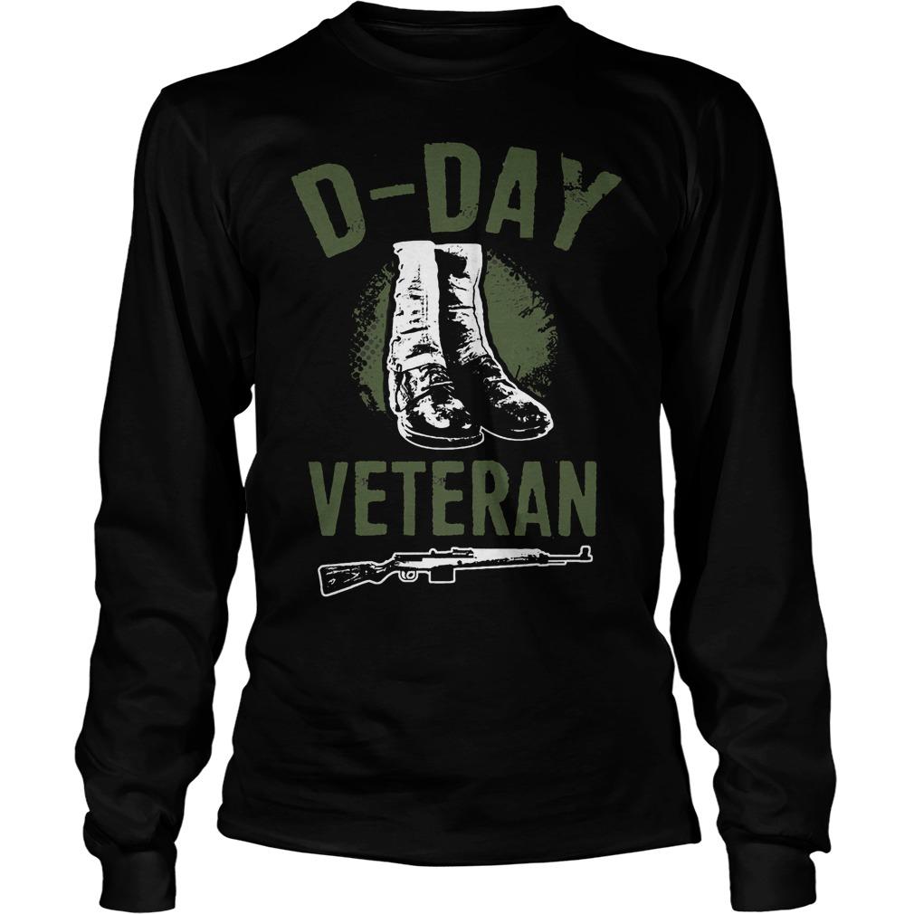 D Day Veteran Perfect Gift For Veterans Longsleeve