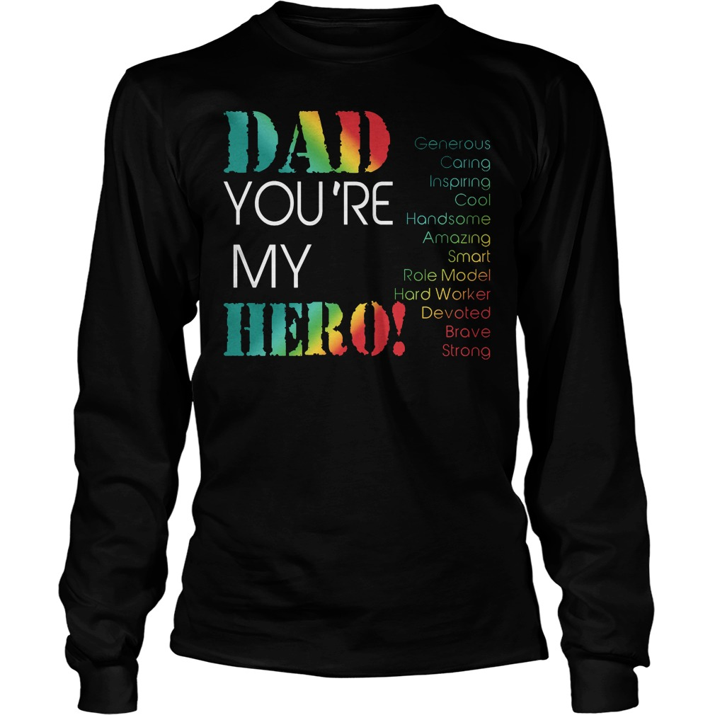 Dad Youre My Hero Longsleeve