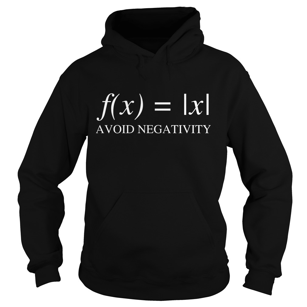 Mathematics Function Avoid Negativity Hoodie