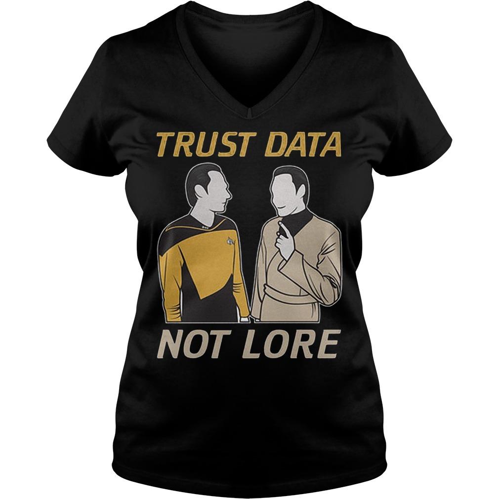 Trust Data Not Lore V Neck