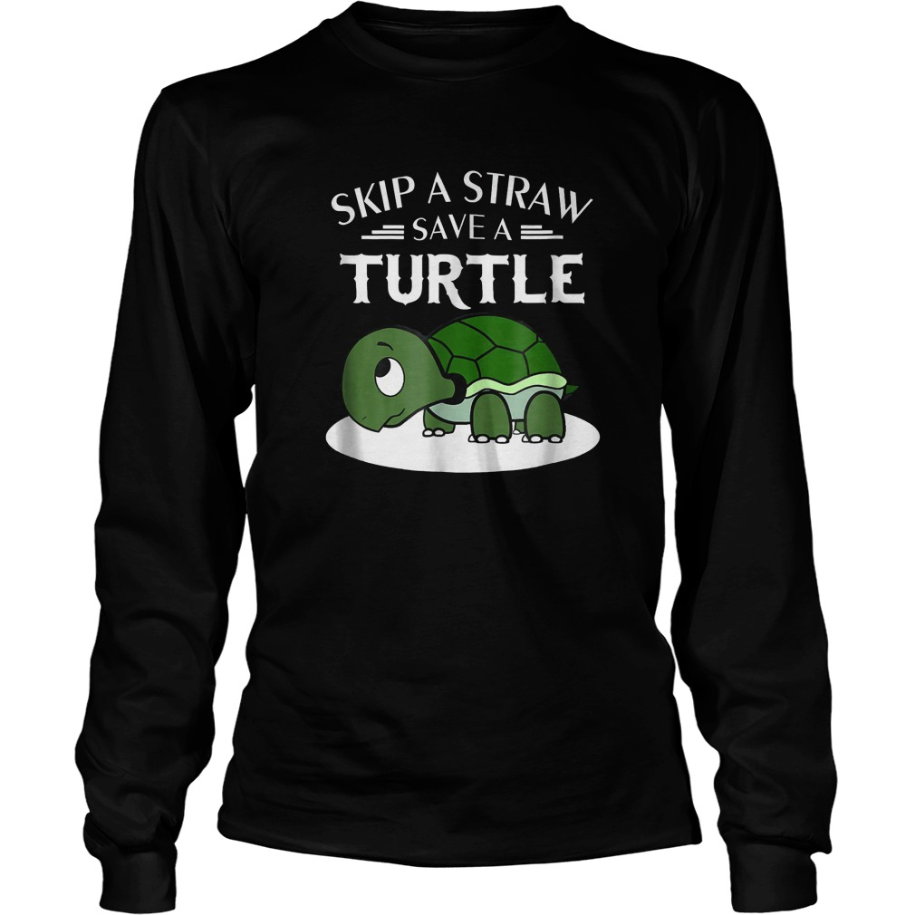A Straw Save A Turtle T-Shirt Longsleeve Tee Unisex