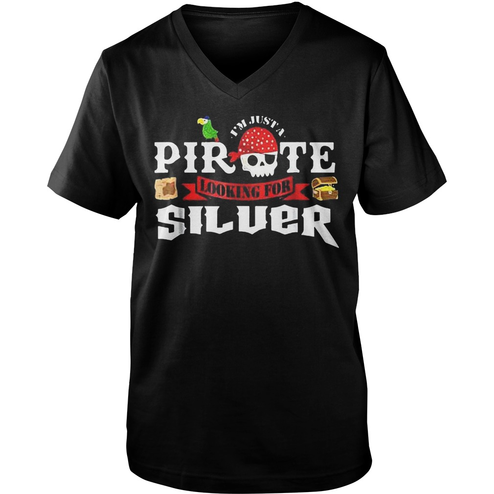 I'm Just A Pirate Looking For Silver T-Shirt Guys V-Neck