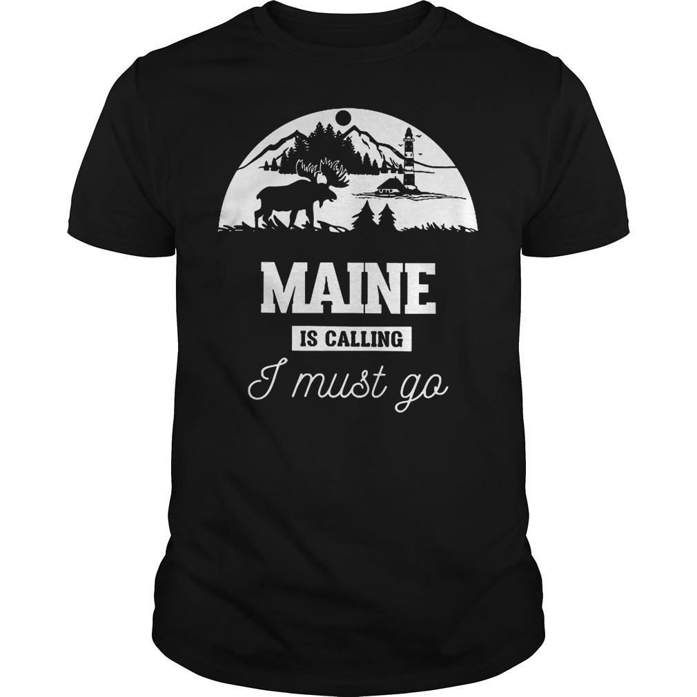 Maine Is Calling I Must Go Guys Tee