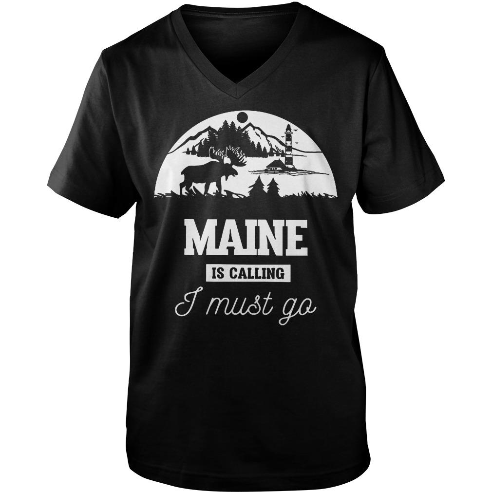 Maine Is Calling I Must Go Guys V-Neck