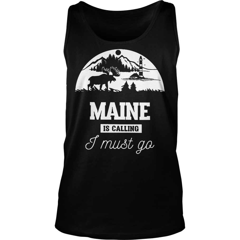 Maine Is Calling I Must Go Unisex Tank Top