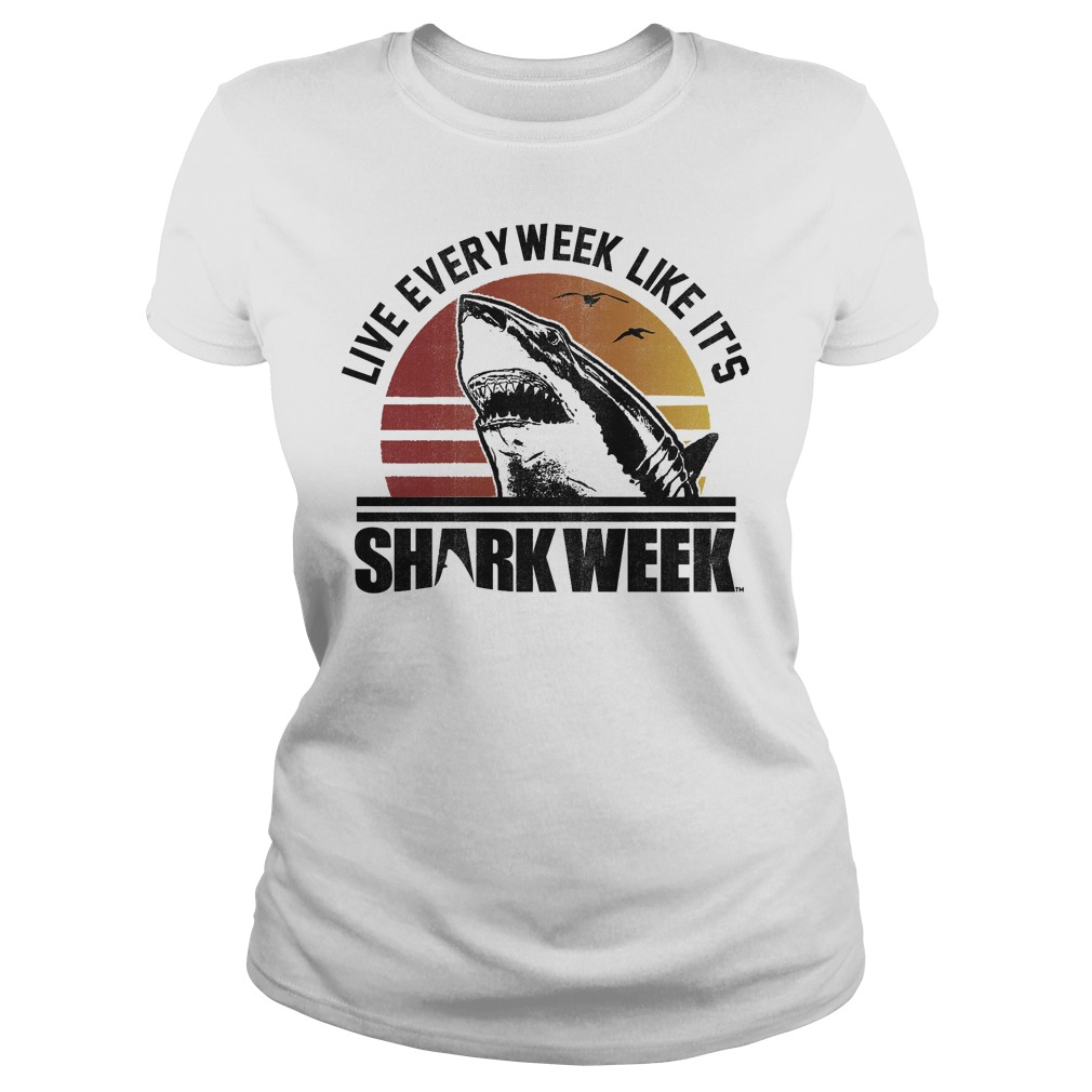 Official Shark Week Live Every Week Like It's T-Shirt Classic Ladies Tee