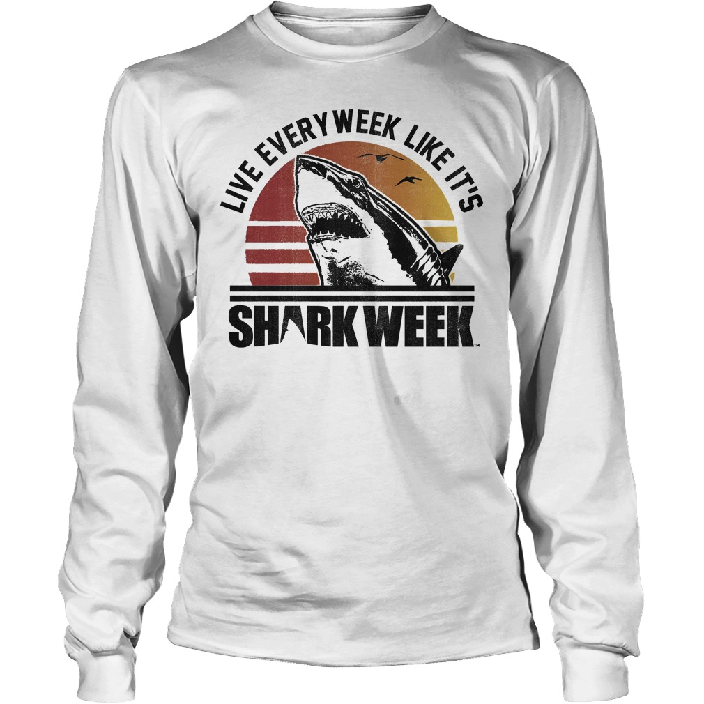 Official Shark Week Live Every Week Like It's T-Shirt Longsleeve Tee Unisex