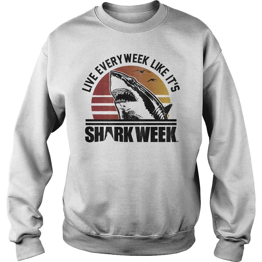 Official Shark Week Live Every Week Like It's T-Shirt Sweatshirt Unisex