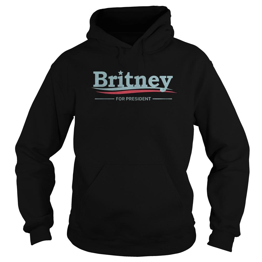 Premium Britney For President T-Shirt Hoodie