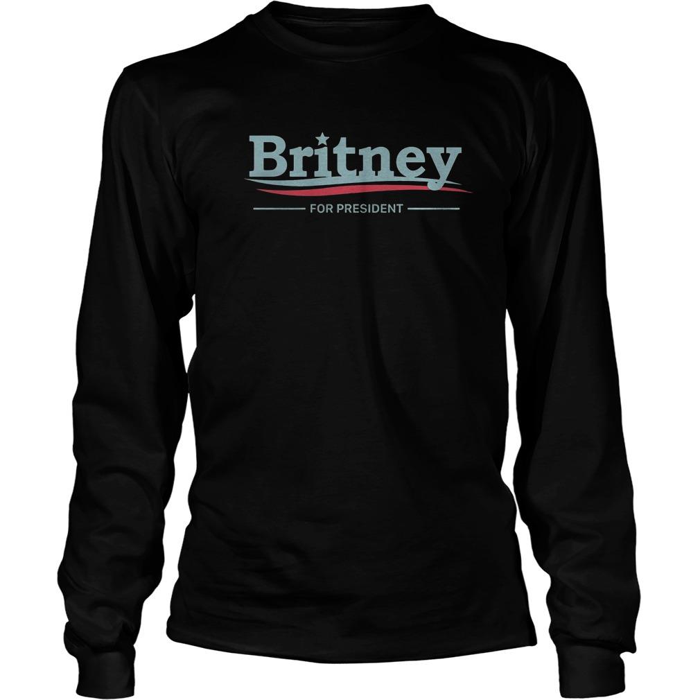 Premium Britney For President T-Shirt Longsleeve Tee Unisex