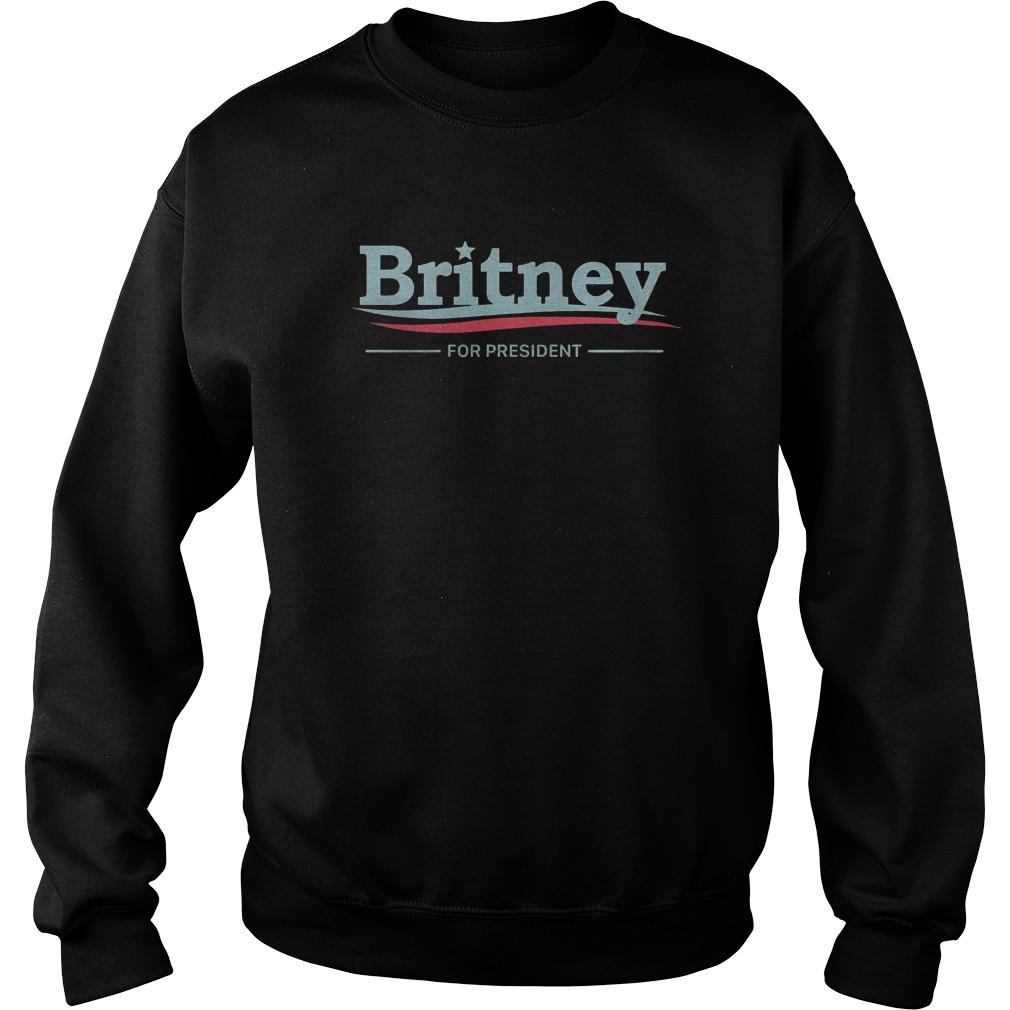Premium Britney For President T-Shirt Sweatshirt Unisex