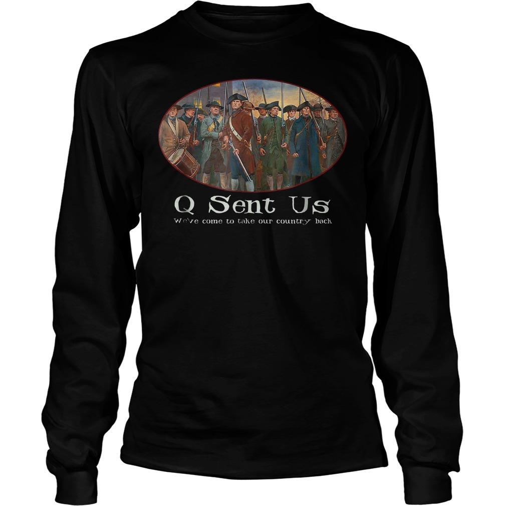 Qanon Where We Go One We Go All Sent Us Maga T-Shirt Unisex Longsleeve Tee