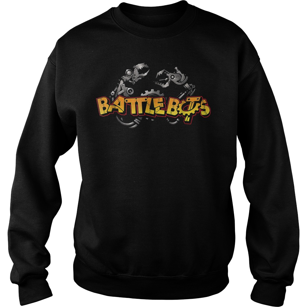 Robot Wars Robotic Arm Battle Bot T-Shirt Sweat Shirt
