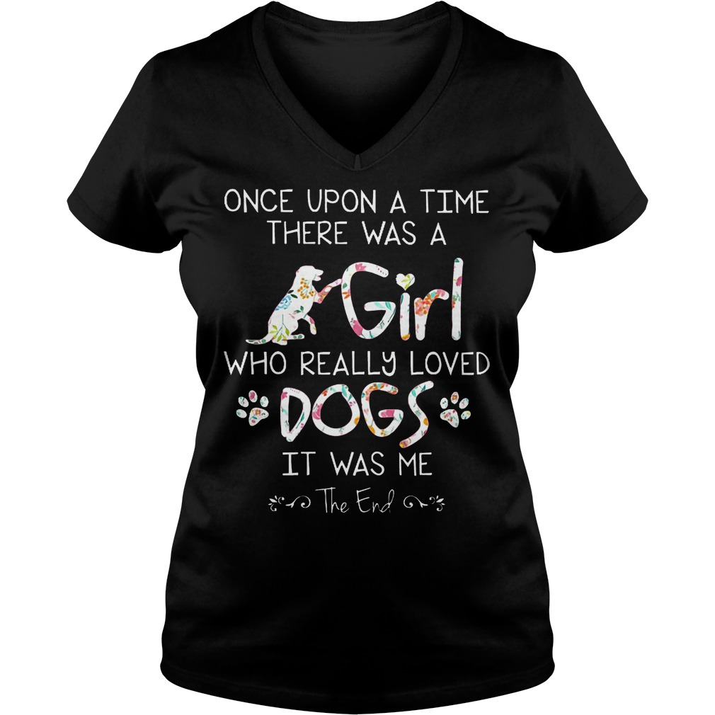 There Was A Girl Who Really Loved Dogs T-Shirt Ladies V-Neck
