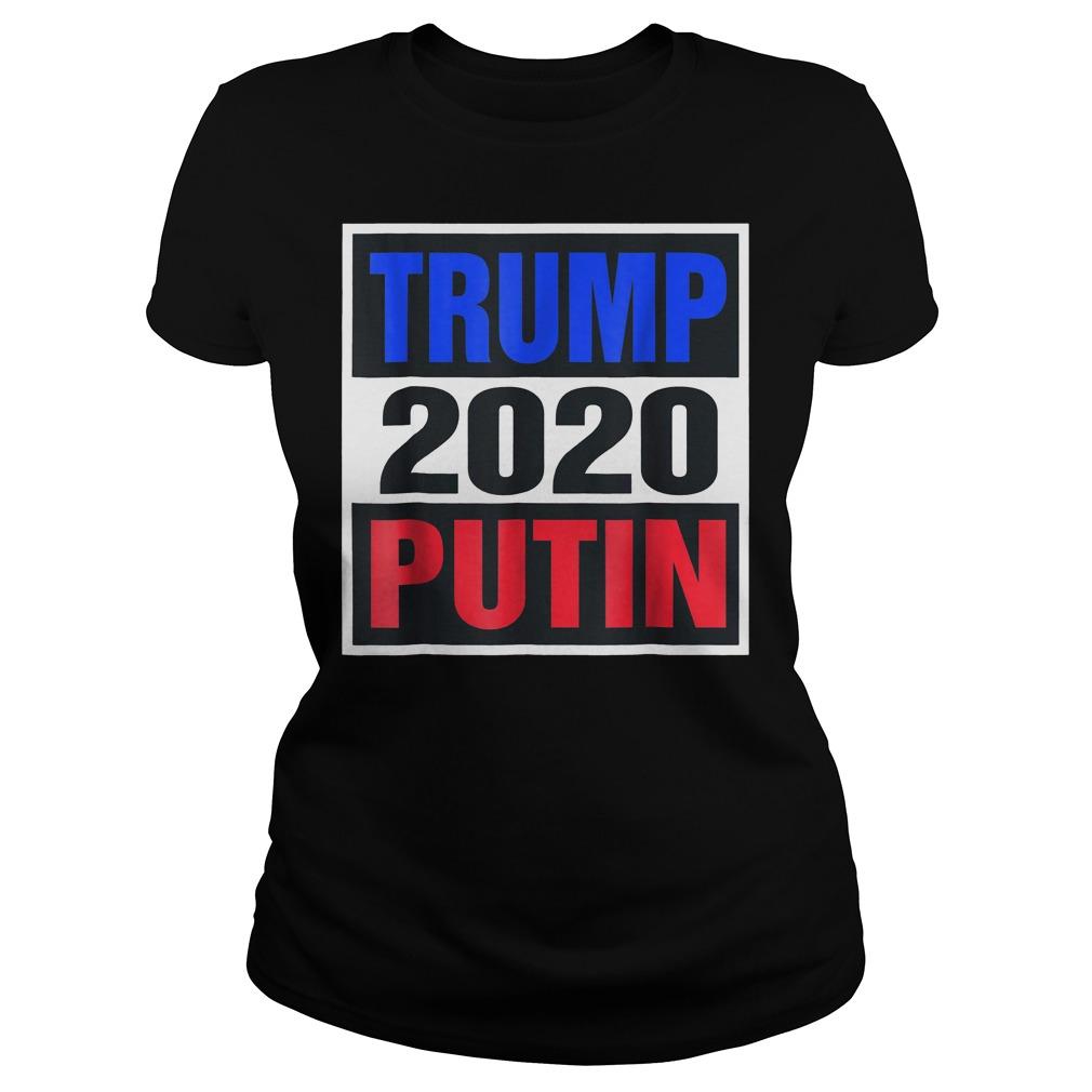 Trump With Putin 2020 T-Shirt Classic Ladies Tee