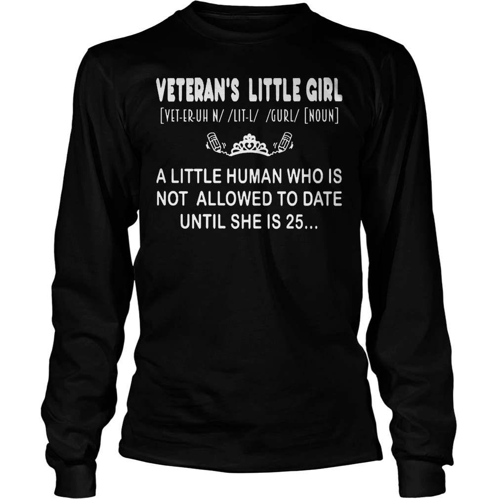 Veteran's Little Girl Definition T-Shirt Unisex Longsleeve Tee