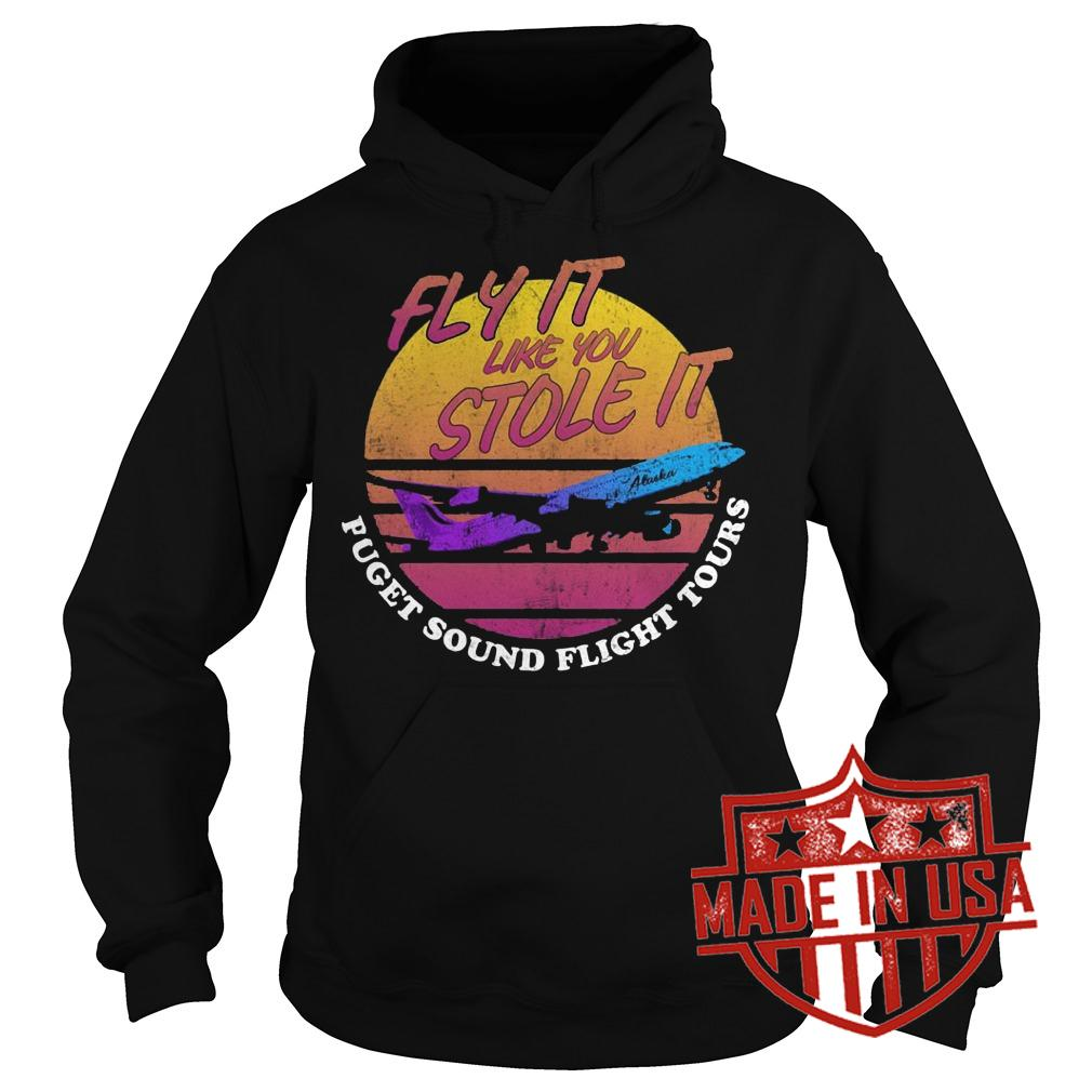 Best Price Fly it like you stole it retro shirt Hoodie