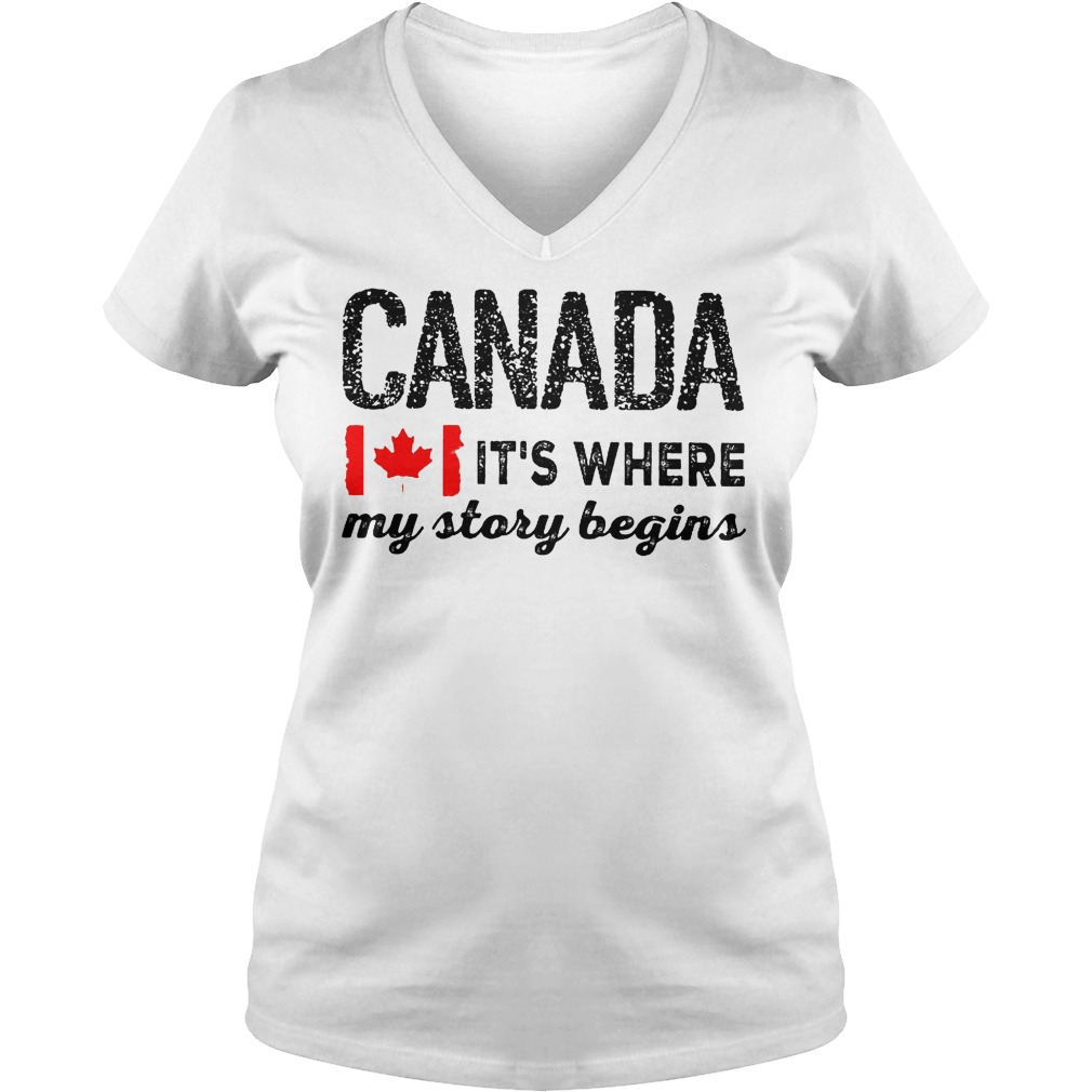Best Price Heart of Canada It's Where My Story Begins Shirt Ladies V-Neck