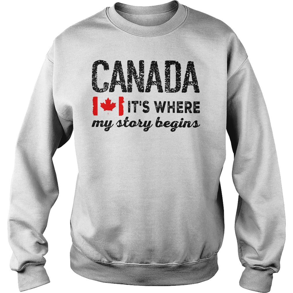 Best Price Heart of Canada It's Where My Story Begins Shirt Sweatshirt Unisex