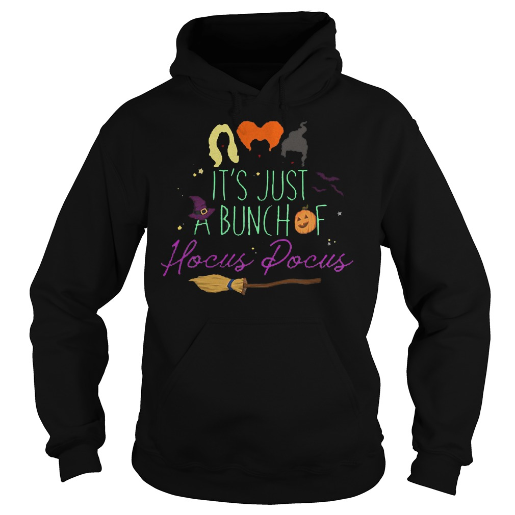 Best Price It's just a bunch of hocus pocus shirt Hoodie