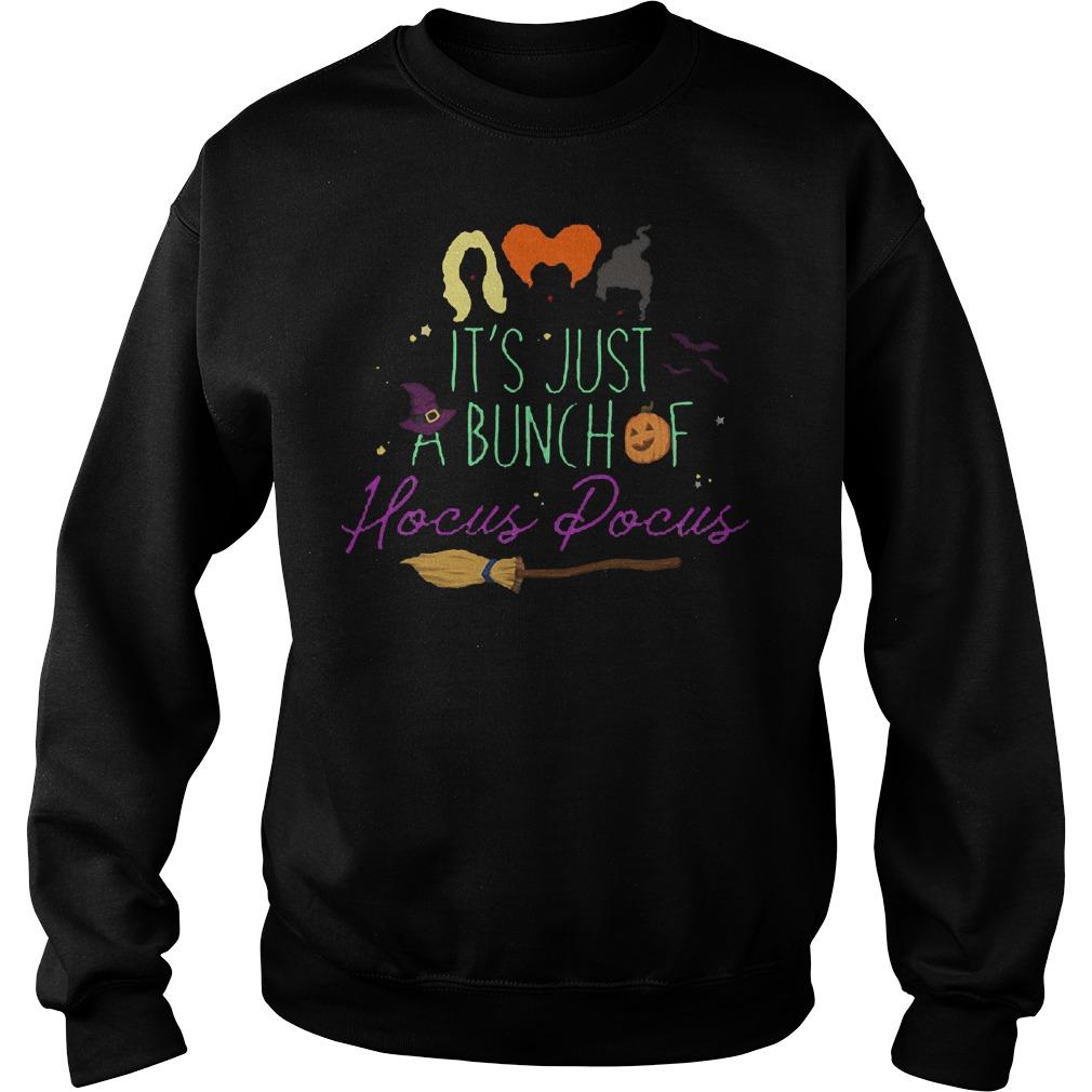 Best Price It's just a bunch of hocus pocus shirt Sweatshirt Unisex