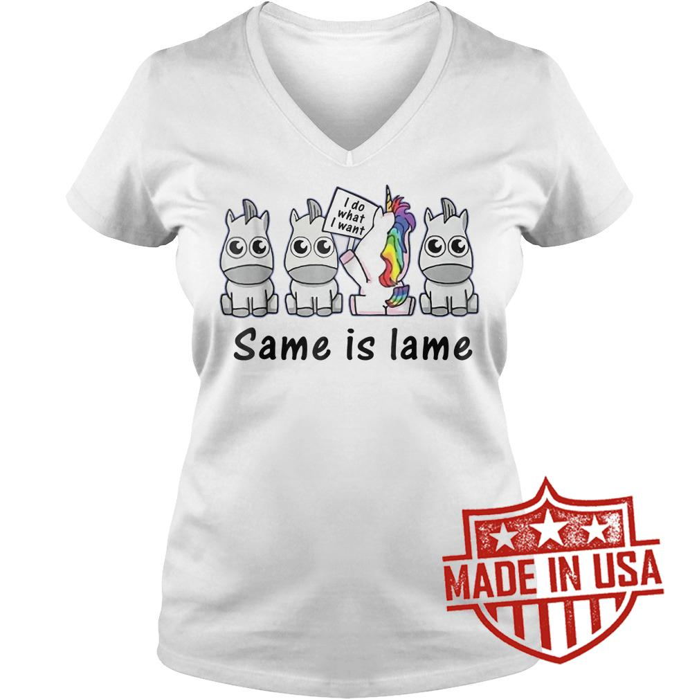 Best Price Unicorn i do what i want same is lame shirt Ladies V-Neck
