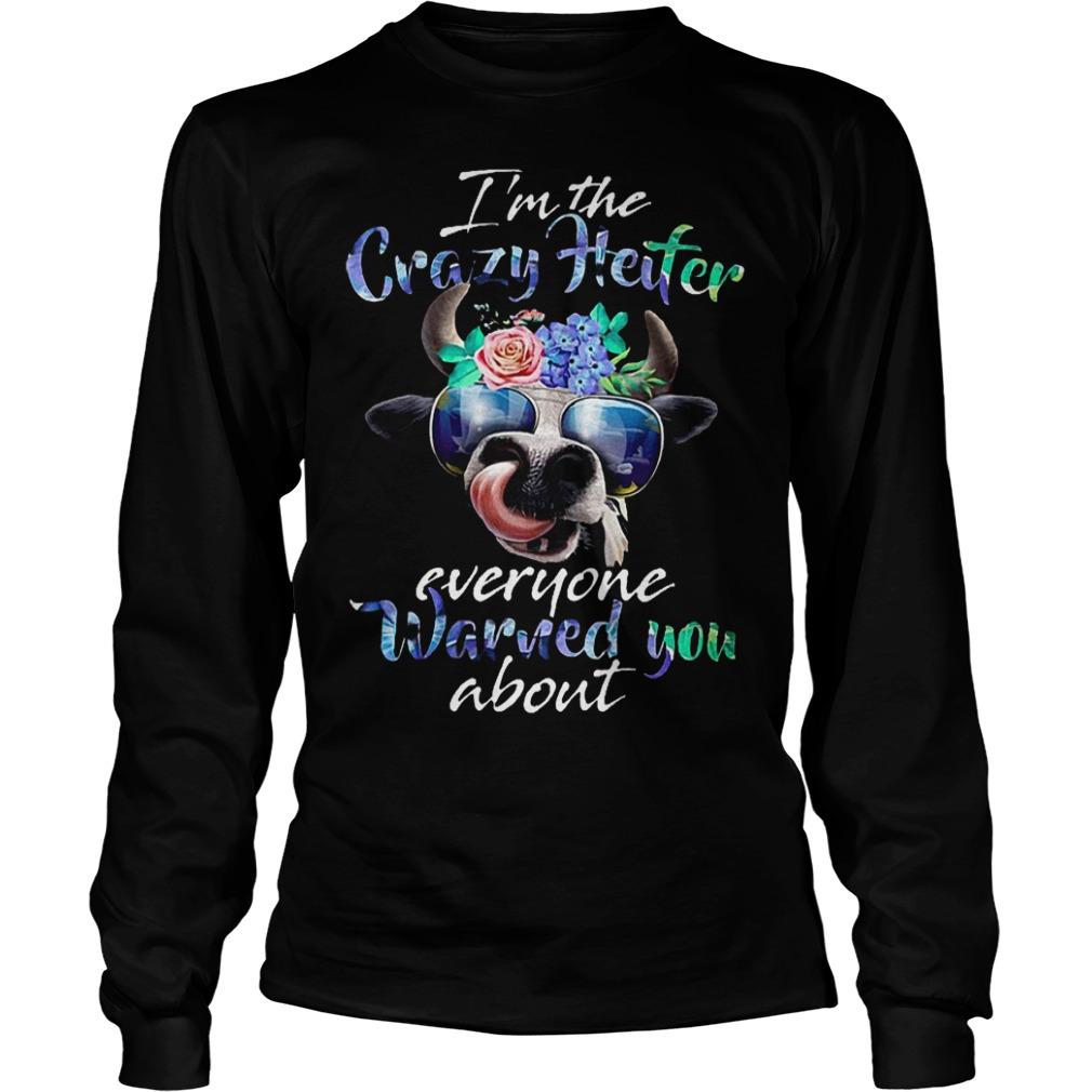 Hippie I M The Crazy Heifer Everyone Warned You About Shirt Longsleeve Tee Unisex.jpg