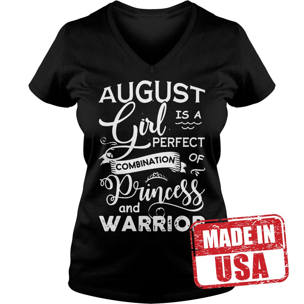 Original August girl is a perfect combination of Princess and warrior shirt Ladies V-Neck