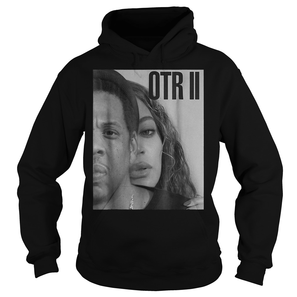 Original On-the-Run-OTR-II Tour-Bey-Beychella shirt Hoodie