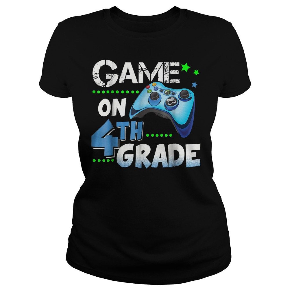 Top Game On 4th Grade Shirt Classic Ladies Tee