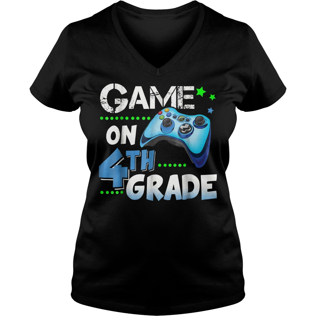 Top Game On 4th Grade Shirt Ladies V-Neck