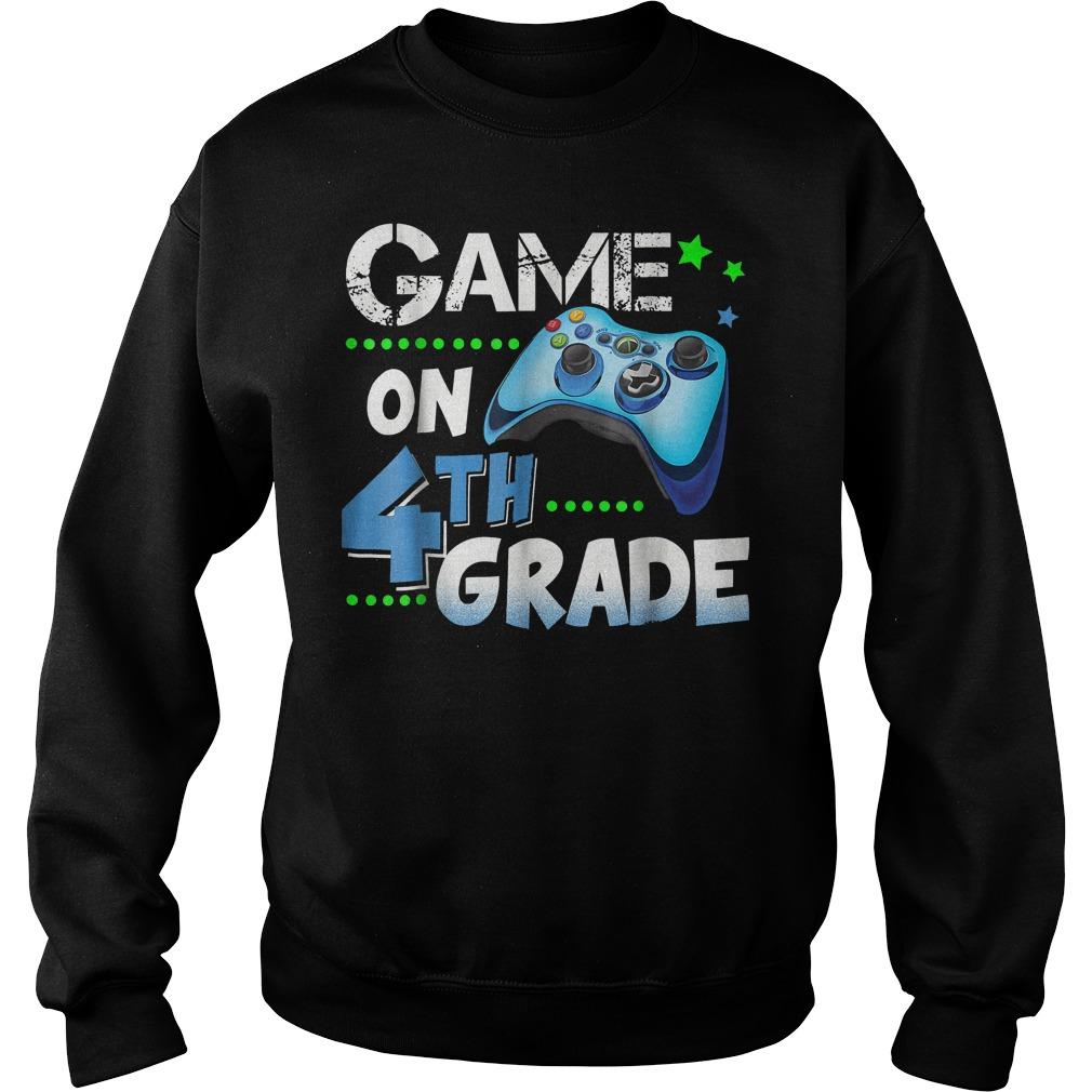 Top Game On 4th Grade Shirt Sweatshirt Unisex