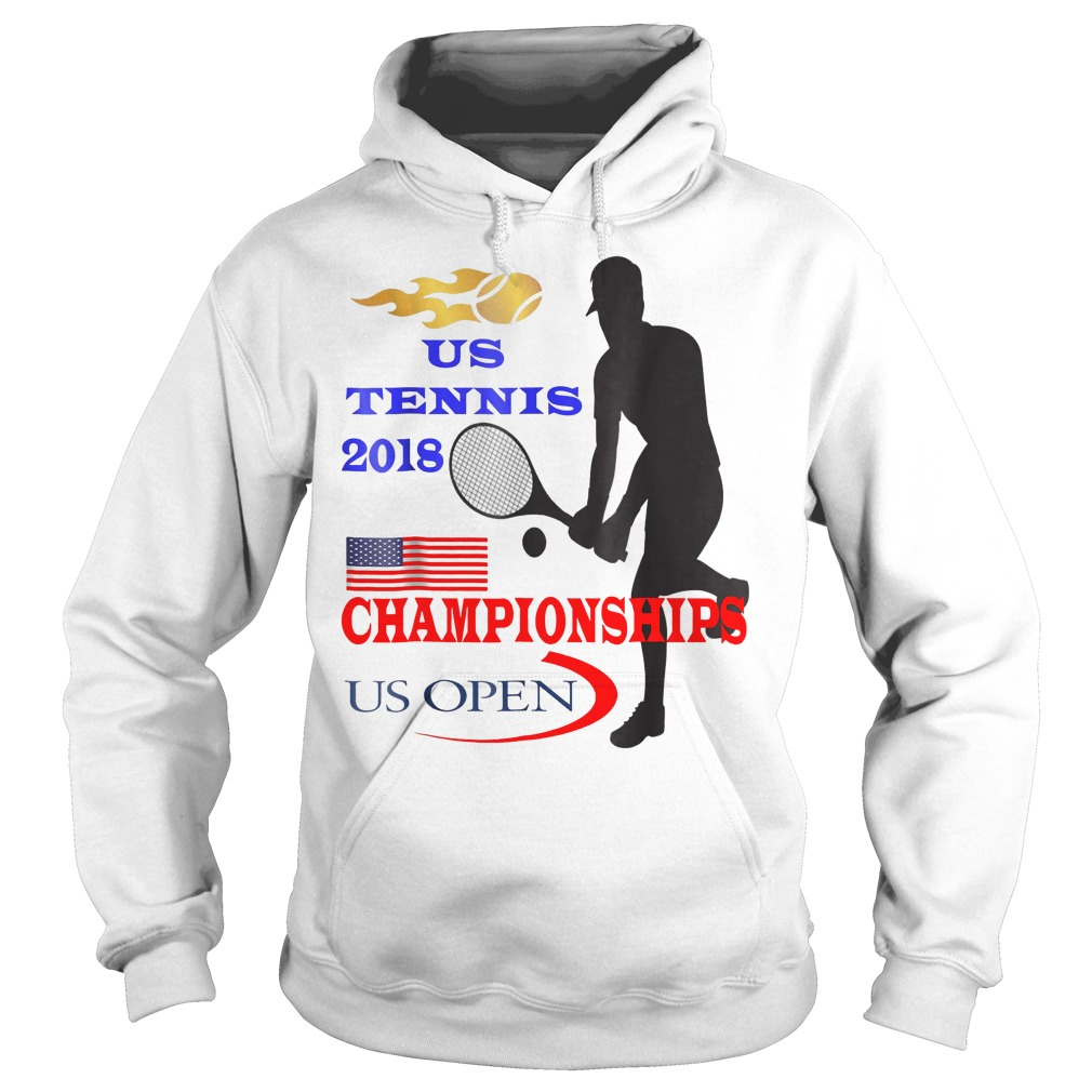 US Tennis 2018 Championships Us open Shirt Hoodie