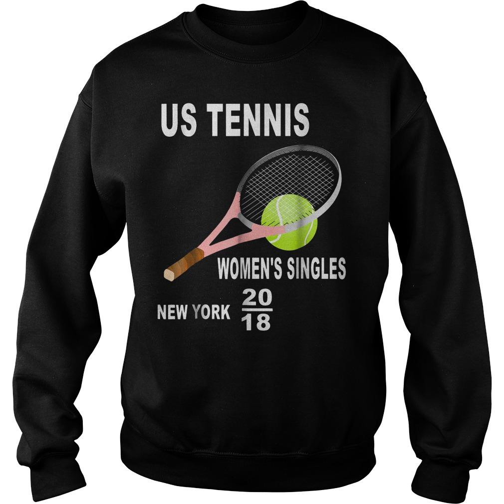 Us tennis women's singles New York 2018 Shirt Sweatshirt Unisex