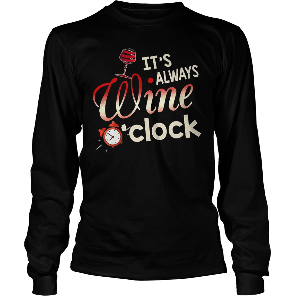 Always Wine O Clock Shirt