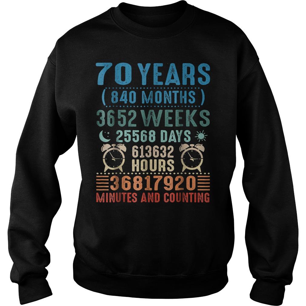 70 Years Old Birthday Vintage 840 Months shirt Sweatshirt Unisex