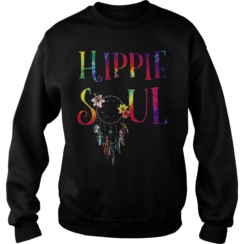 Dreamcatcher Hippie Soul Shirt Sweatshirt Unisex