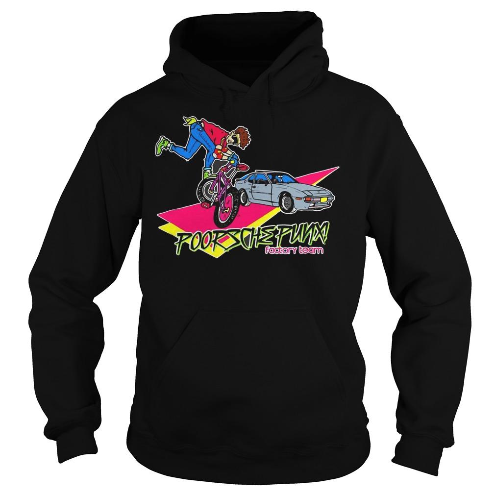 Freestyle poorsche punx factory team Shirt Hoodie