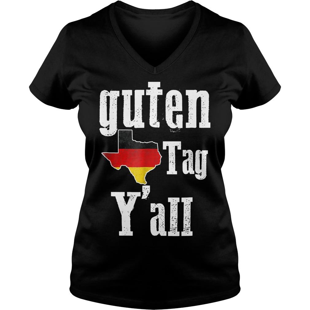 Guten Tag Y'all Prost German Texas Oktoberfest Shirt Ladies V-Neck
