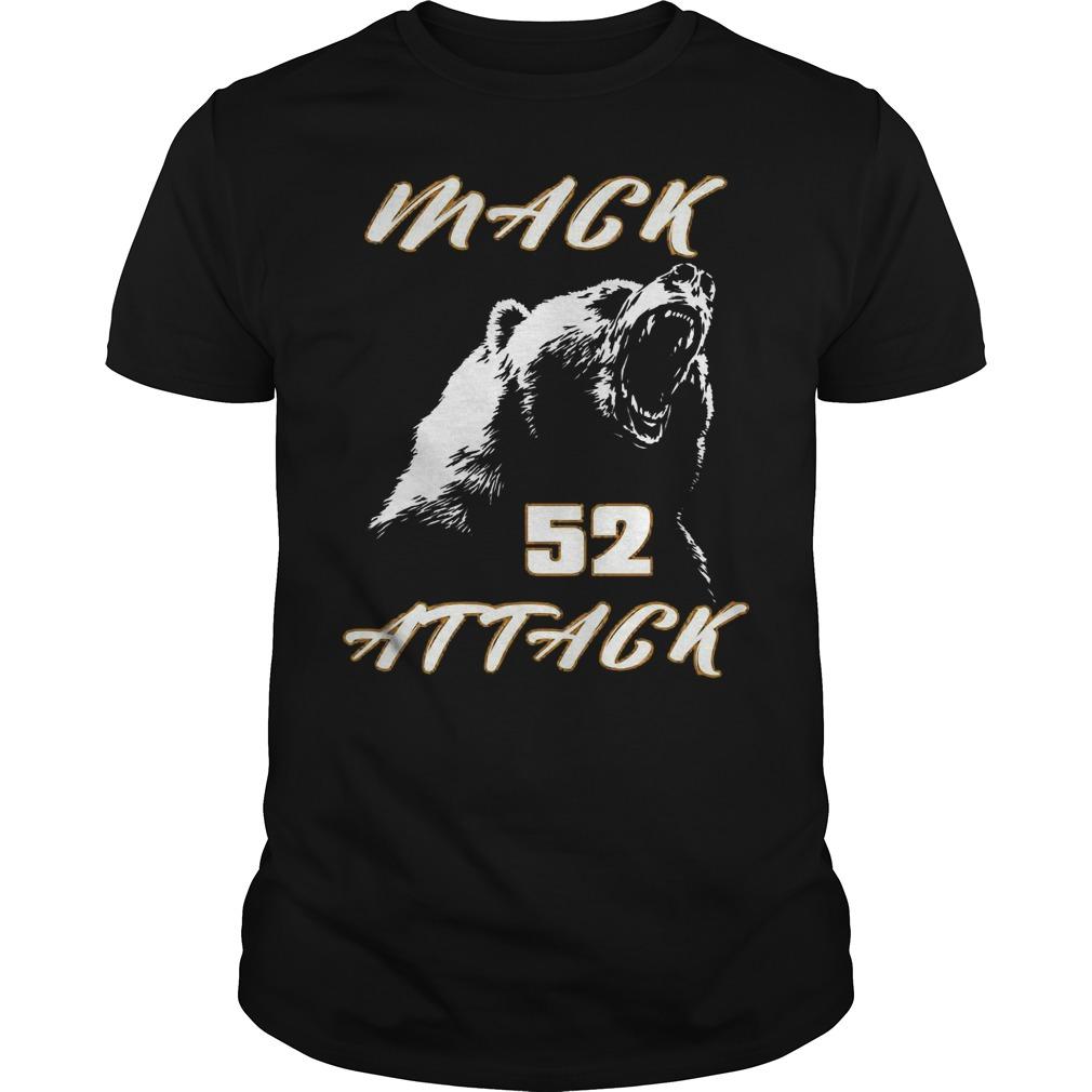 Mack attack 52 bear beast chicago Shirt