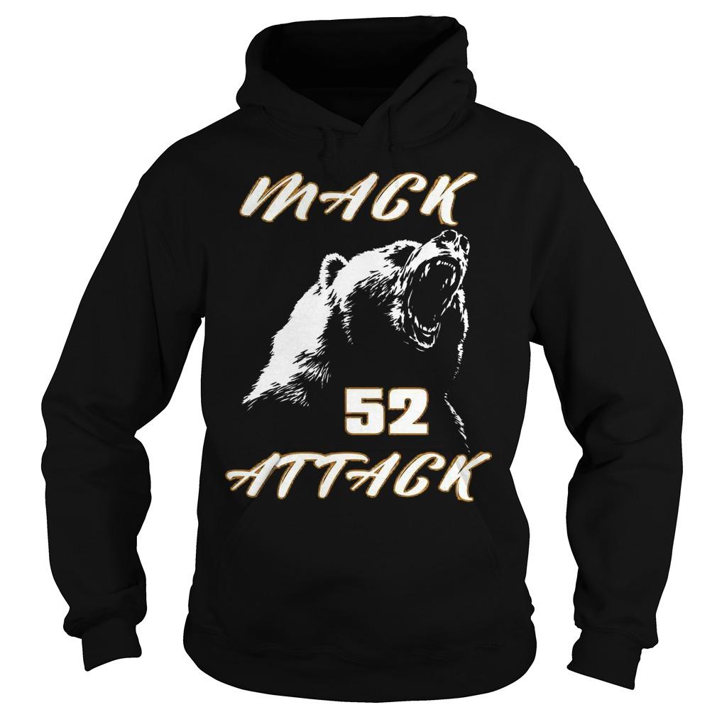 Mack attack 52 bear beast chicago Shirt Hoodie