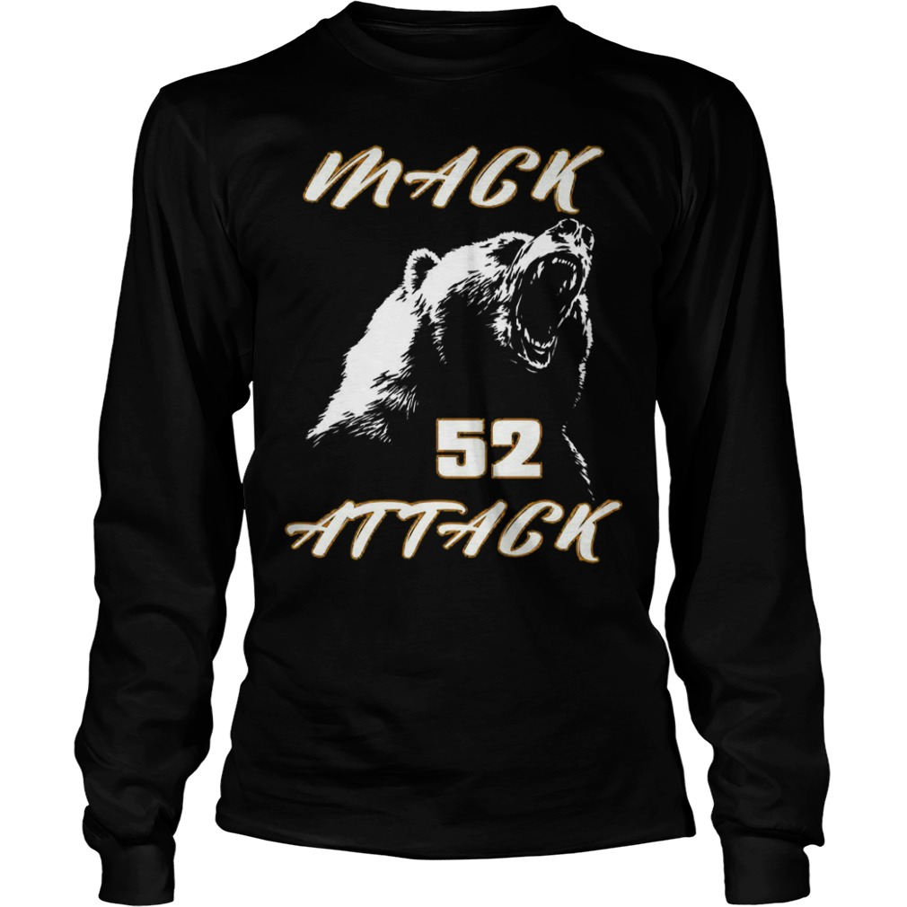 Mack attack 52 bear beast chicago Shirt Longsleeve Tee Unisex