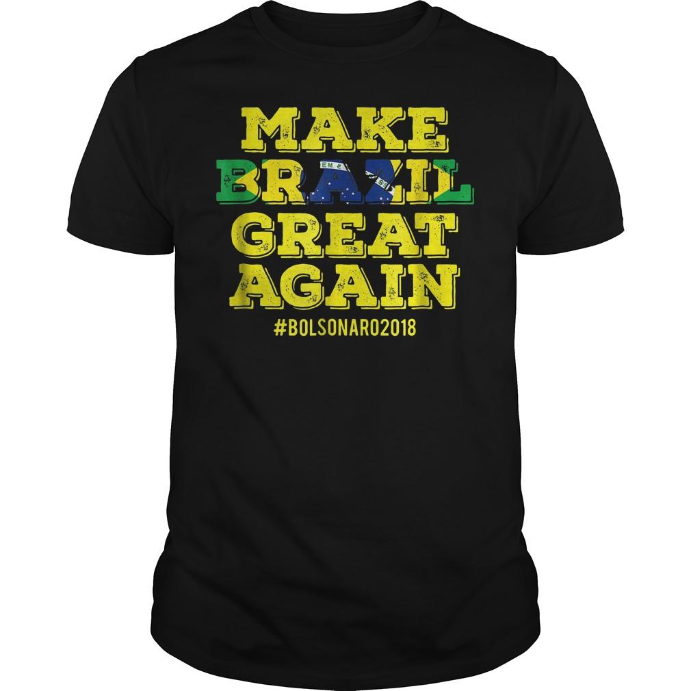 Make Brazil great again Bolsonaro 2018 shirt