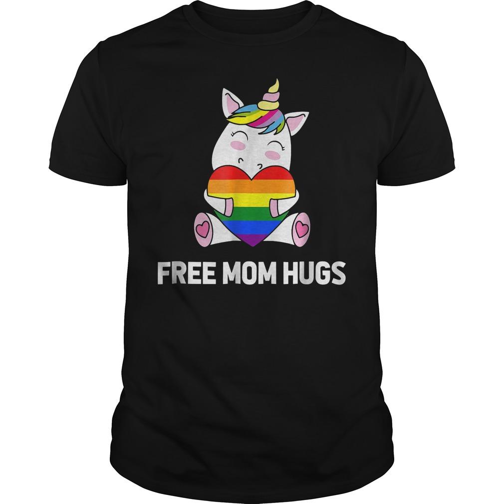 Rainbow Gay Pride Unicorn Free Mom Hugs shirt