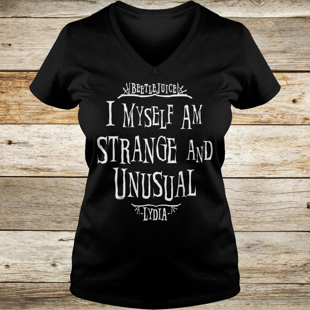 Beetlejuice i myself am strange and unusual Lydia Shirt Ladies V-Neck
