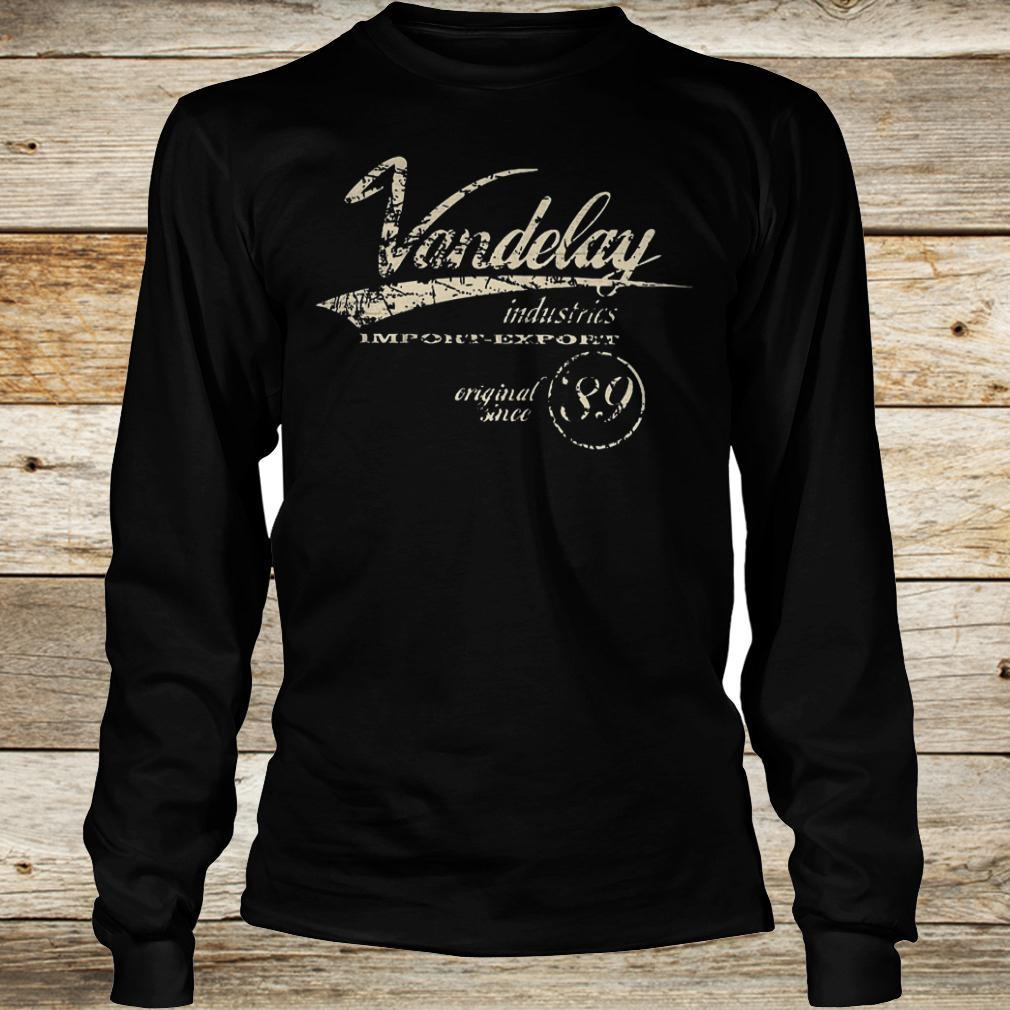 Best Price Vandelay industries import export original since 89 shirt Longsleeve Tee Unisex