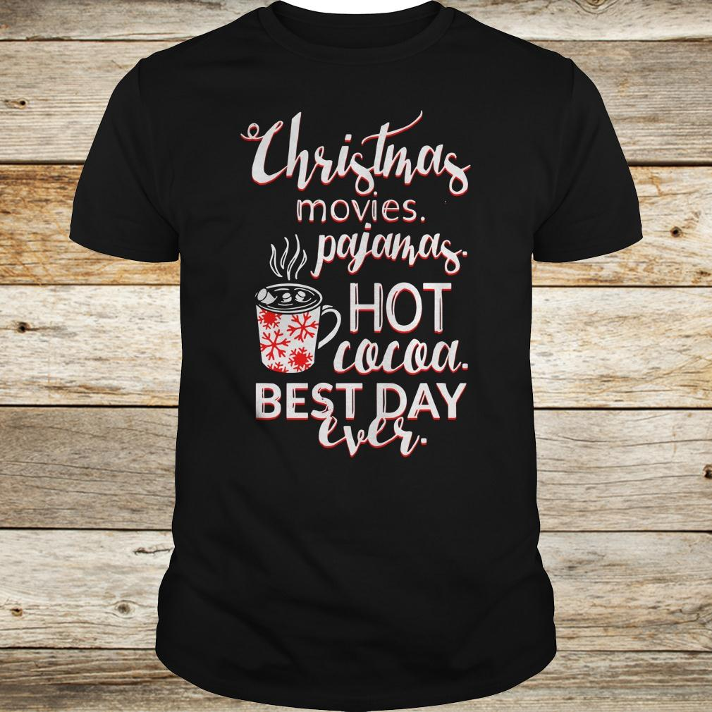 Best price Christmas movies pajamas Hot cocoa Best day ever shirt Classic Guys / Unisex Tee