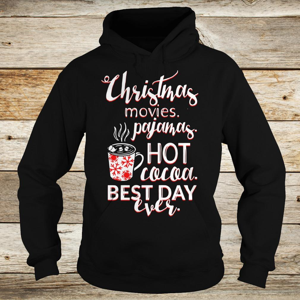 Best price Christmas movies pajamas Hot cocoa Best day ever shirt Hoodie